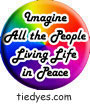 Imagine All the People Living Life in Peace Political Button (Badge, Pin)