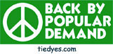 Peace Back by Popular Demand Anti-War Anti-Bush Peace Political Bumper Sticker