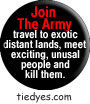 Join The Army Democratic Liberal Political Magnet (Badge, Pin)